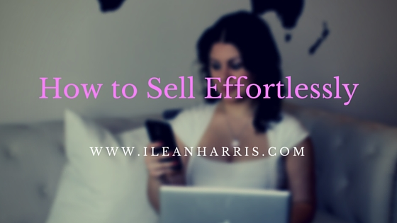 How to sell effortlessly