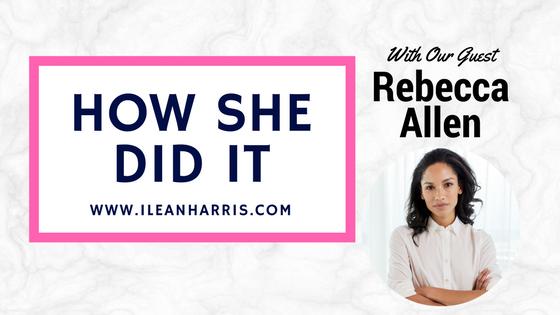 How Rebecca Allen Did It